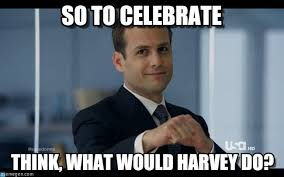 Celebration Meme - so to celebrate harvey specter meme on memegen