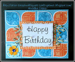 happy birthday card for my cousin designed by heather gibbs