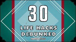 30 life hacks debunked mental floss on youtube ep 30 youtube