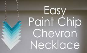 Paint Chips by Diy Ombre Chevron Necklace Using Paint Chips Youtube