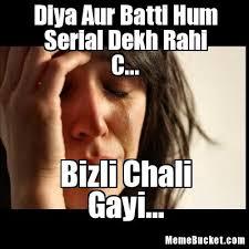 Serial Meme - diya aur batti hum serial dekh rahi c create your own meme