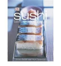 cours cuisine sushi sushi préparations et recettes de kimiko barber bibliothèque