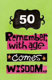 with age comes wisdom greeting card 50th birthday printable card