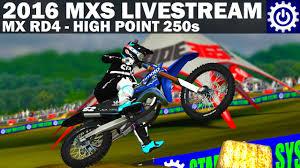 lucas oil pro motocross live stream mx simulator 2016 rd4 high point 250s livestream youtube