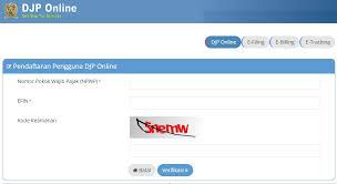 petunjuk membuat npwp online djp online efin cara daftar dan lapor spt efiling dan e form 2018