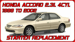 1998 honda accord starter price how to replace starter on honda accord 1998 1999 2000 2001 2002