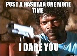 Hashtag Meme - hashtag meme google search meme pinterest meme and humor