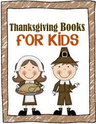 thanksgiving books thanksgiving books kids will love crystalandcomp com