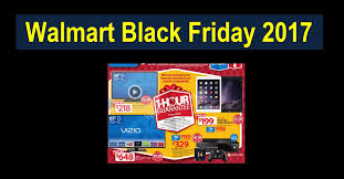 breaking news walmart black friday 2017 information released