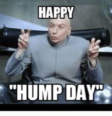 Happy Hump Day Memes - happy hump day hump day meme on me me