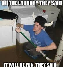 Laundry Room Viking Meme - laundry trickery trickery pinterest