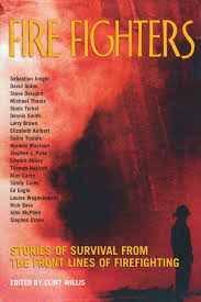 fire fighters stories of survival from the front lines of