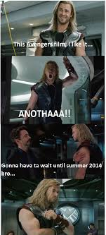 Avengers Meme - this avengers film i like it another gonna have to wait until