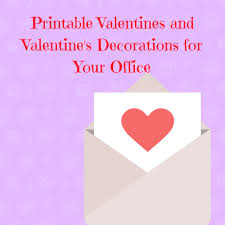 valentines decorations printable valentines and s decorations for your office