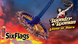 Six Flags Schedule Wonder Woman Lasso Of Truth Ride To Open In Six Flags Sacramento