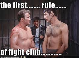 William Shatner Meme - the first rule of fight club the dork