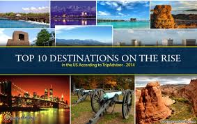 top 10 destinations on the rise in the us for 2014 tripadvisor s