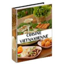livre cuisine vietnamienne livre cuisine vietnamienne dans divers achetez au meilleur prix
