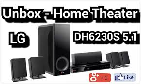 latest lg home theater system unbox home theater lg dh6230s 1000w rms 5 1 youtube
