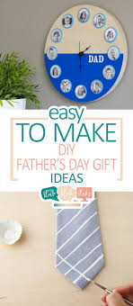 fathers day presents easy to make diy fathers day gift ideas