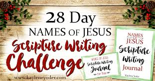 names of jesus scripture writing challenge kaylene yoder