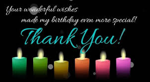 thank you for birthday wishes thanks for the birthday wishes and