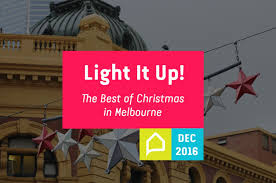 light it up the best of christmas in melbourne 2016 think