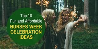 top 10 and affordable nurses week celebration ideas nursing