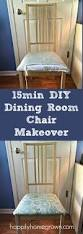 Dining Room Chair Cushion 15min Diy Dining Room Chair Makeover Happily Homegrown