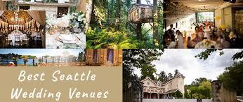 wedding venues in seattle the best wedding venues in seattle washington