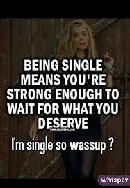 Wassup Meme - m single so wassup