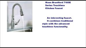 Brantford Kitchen Faucet by Moen Brantford 7185e Motionsense Kitchen Faucet Pluses And