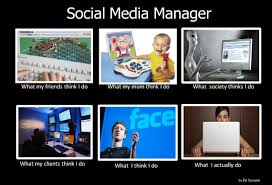 Social Media Meme - the social media job meme what social media managers actually do