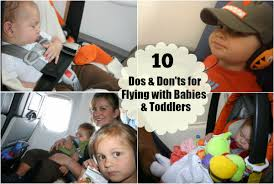 traveling with toddlers images 10 dos don 39 ts for flying with babies and toddlers have baby jpg