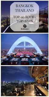 Top Ten Rooftop Bars Top 10 Rooftop Bars In Bangkok Bangkok Thailand Bangkok And Rooftop