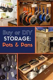 Kitchen Storage Ideas For Pots And Pans by 425 Best Diy Storage Bob Vila U0027s Picks Images On Pinterest