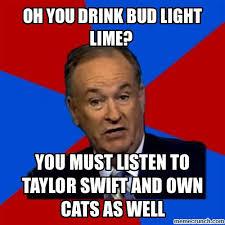 Bud Light Meme - you drink bud light lime