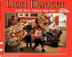 lion dancer book picture book lion dancer ernie wan s new year reading