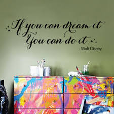 wall designer quote vinyl wall art sticker if you can dream it wall designer quote vinyl wall art sticker if you can dream it you can do it walt disney quotes and expressions