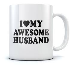 Awesome Coffee Mugs I Love My Awesome Husband Romantic Fathers Day Gift Tea Coffee Mug