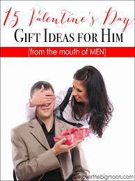 valentines ideas for men 15 s day gifts for him from the of men the