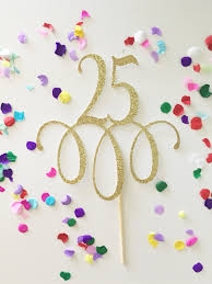 25 cake topper glitter 25 cake topper twenty five 25th birthday 25