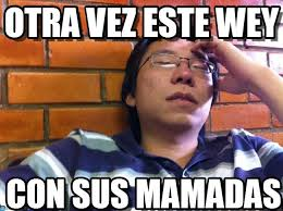Meme Este - otra vez este wey lazy asian genius meme on memegen