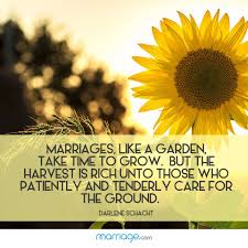 wedding quotes quote garden marriages like a garden take marriage quotes