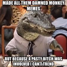 Gator Meme - alligator arms meme generator