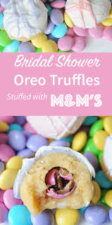 bridal shower favors diy diy bridal shower favors oreo truffles stuffed with m m s