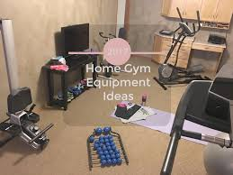Home Gym Ideas Home Gym Equipment Ideas Makeyourmove Momma In Flip Flops