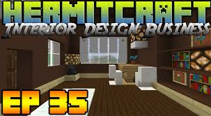hermitcraft ep35 interior design business vanilla minecraft