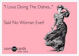 Funny Ecard Memes - let us do your dishes http www wedoyourdishes com ecards