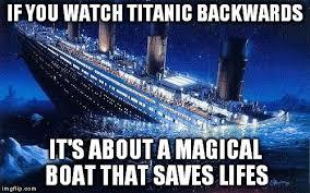 Titanic Funny Memes - titanic imgflip
